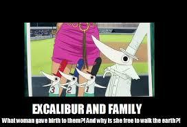 Excalibur Meme - funny for excalibur funny www funnyton com