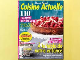 magazine cuisine actuelle hors série cuisine actuelle à la table de notre enfance cuisine