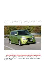 daihatsu materia m401 m402 m412 series workshop service repair