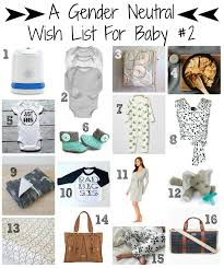 Gender Neutral Gifts by A Gender Neutral Wish List For Baby 2 Momistabeginnings