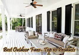 Outdoor Ceiling Fan Reviews by Best Damp U0026 Wet Rated Outdoor Ceiling Fans Reviews