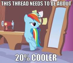 20 Cooler Meme - rainbow dash mylittlebrony wiki fandom powered by wikia