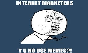 Memes De Internet - memejackingâ o marketing con memes â cã mo se aprovechan las marcas