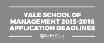 yale of management 2015 2016 application deadlines