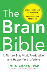 the brain bible how to stay vital productive and happy for a