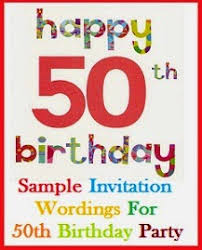 sample invitation wordings invitation wordings for 50th birthday