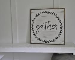 Shabby Chic Farmhouse Decor by Gather 2 U0027x2 U0027 Sign Distressed Shabby Chic Painted Wooden Sign
