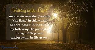 you are the light of the world sermon what does it mean to walk in the light