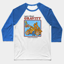 learn about gravity science t shirt teepublic