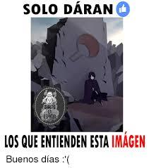 Buenos Memes En Espaã Ol - 25 best memes about espanol espanol memes
