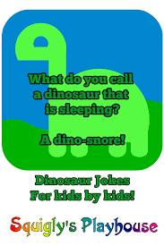 dinosaur jokes at squigly u0027s playhouse