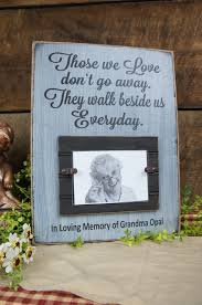 in loving memory personalized gifts those we do not go away they walk beside us everyday