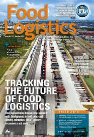 food logistics december 2015 by supply demand chain food logistics