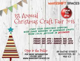 makeshift spaces christmas craft fair vancity buzz