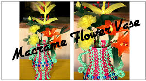 Simple Flower Vase - full making video of awesome macrame flower vase very simple to