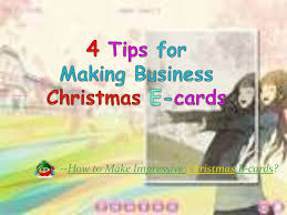 tips for making business christmas e cards