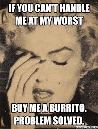 Marilyn Monroe Meme - marilyn monroe if you can t handle me at my worst know your meme