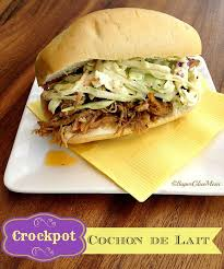 cuisine du cochon easy cochon de lait recipe in the crockpot