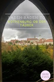 Merkur Baden Baden Baden Baden To Rothenburg Ob Der Tauber Wander U0026 Whine