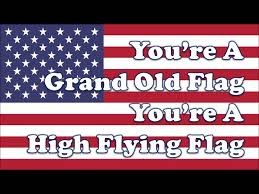 What Does The Word Flag Mean You U0027re A Grand Old Flag 2016 Updated Sing A Long For Kids Youtube