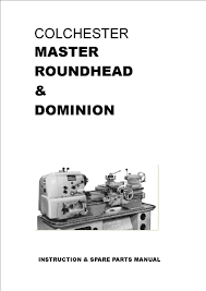 colchester master round head lathe manual 80 pages in pdf format