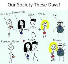 Forever Alone Girl Meme - dopl3r com memes our society these days sweet girl nice guy