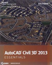 autocad civil 3d 2013 essentials eric chappell 9781118244807
