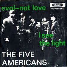i see the light movie 45cat the five americans evol not love i see the light