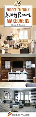 livingroom makeovers 26 best budget friendly living room makeover ideas for 2018
