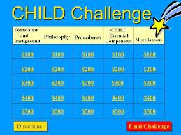 Challenge Directions Child Challenge 100 200 300 400 500 100 200 200 300 400