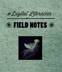 field notes for 21st century literacies hastac