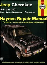 jeep repair manual jeep wagoneer comanche 1984 2001 haynes repair
