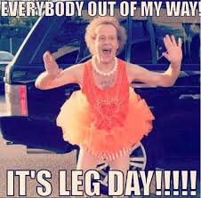 Friday Workout Meme - it s flex friday and my favorite day of the week leg day who