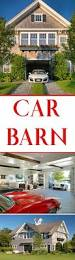 best 25 car barn ideas on pinterest barn shop pole barn prices