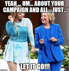 Let It Go Meme - image tagged in hillary frozen imgflip