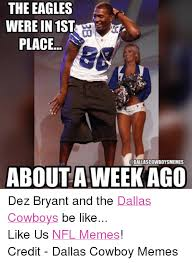 Dez Bryant Memes - the eagles were in 1st place about a week ago dez bryant and the