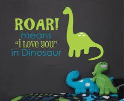que signifie chambre roar signifie je t aime dinosaure sticker enfants chambre sticker