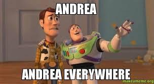 Meme Andrea - andrea andrea everywhere make a meme