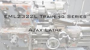 ajax lathe training video youtube