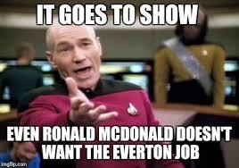 Everton Memes - picard wtf meme imgflip