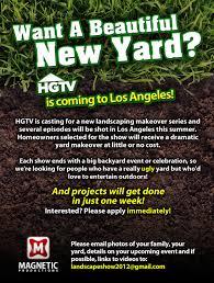 hgtv casting landscaping makeovers granada hills north