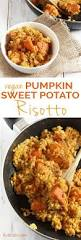 Pumpkin Food by Vegan Pumpkin Sweet Potato Risotto Diary Of An Exsloth
