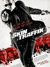 Skin Traffik (Tráfico humano) ()