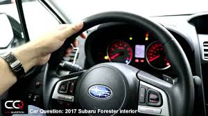 subaru forester steering wheel 2017 subaru forester interior the most complete review part 2