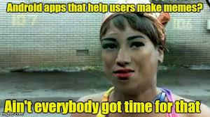 Apps To Make Memes - custom meme imgflip