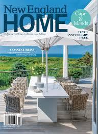 new england home cape u0026 islands 2017 by new england home magazine
