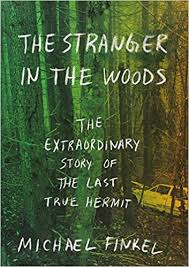 in the woods the in the woods the extraordinary story of the last