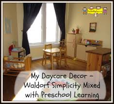 my daycare decor waldorf simplicity mixed with preschool learning