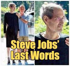 Steve Jobs Meme - steve jobs last words debunked the rojak pot