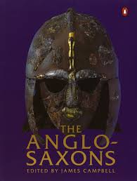 the anglo saxons james campbell eric john patrick wormald